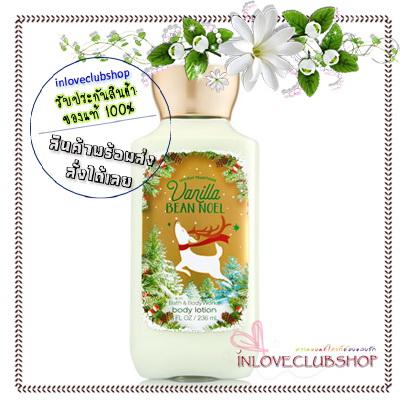 Bath & Body Works / Body Lotion 236 ml. (Vanilla Bean Noel) *Limited Edition