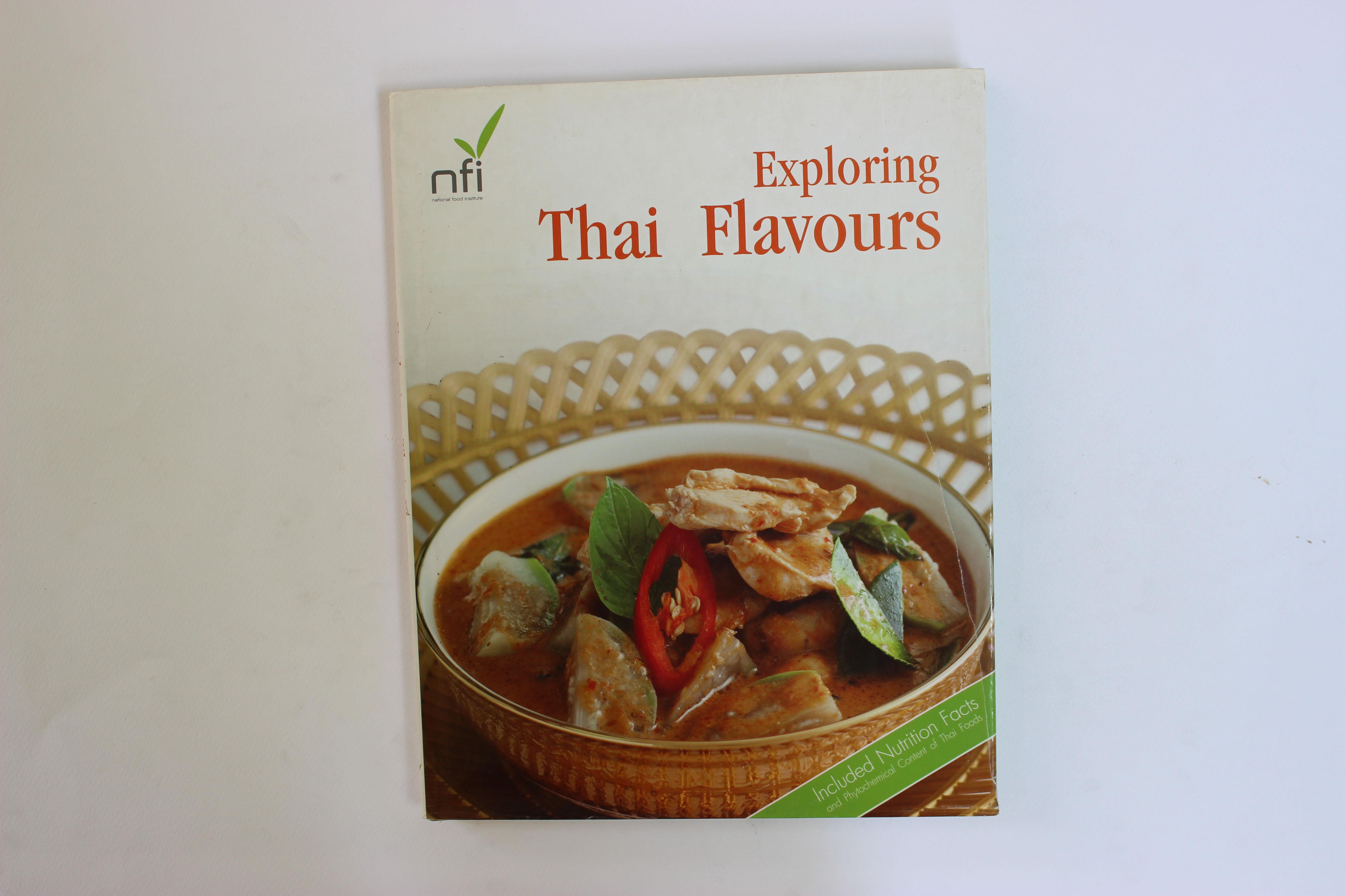 อาหารไทย...จากอดีตสู่ปัจจุบัน (Exploring Thai Flavours) ฉบับภาษาอังกฤษ