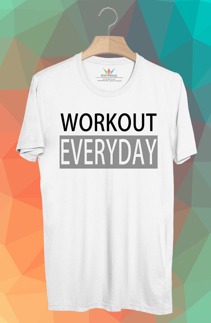 BP453 เสื้อยืด Workout Everyday